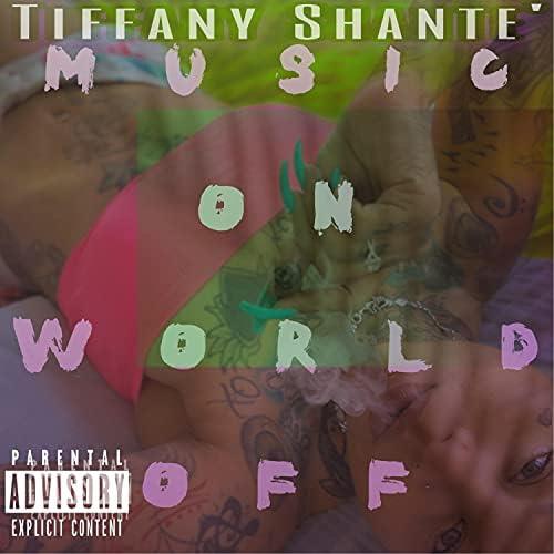 Tiffany Shante'