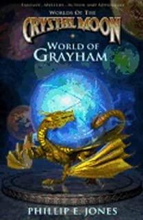 World of Grayham (Worlds of the Crystal Moon)