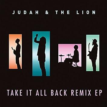 Take It All Back (Remix EP)