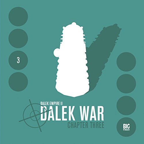 Dalek Empire 2 - Dalek War Chapter 3 audiobook cover art