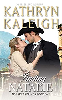 Finding Natalie (Whiskey Springs) by [Kathryn Kaleigh]