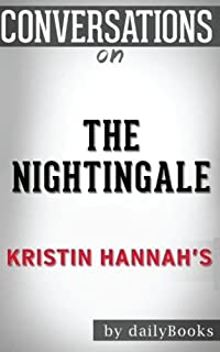 Conversations on The Nightingale by Kristin Hannah