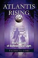 Atlantis Rising: The Struggle of Darkness and Light (Sirian Revelations) by Patricia Cori(2008-01-29)