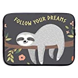 Follow Your Dreams Sloth Laptop Sleeve- Stylish Cute Neoprene Notebook Handbag 13' 15' Carrying Computer Bag Sleeve