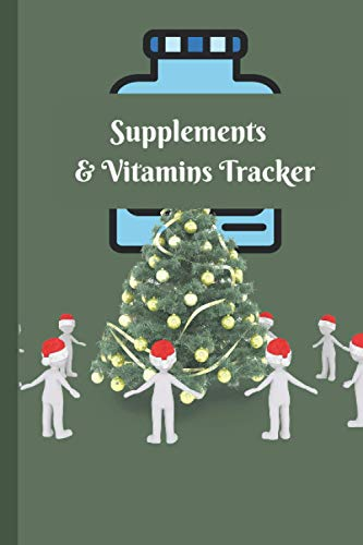 Supplements & Vitamins Tracker: Supplements & Vitamins Tracker for keeping record | Supplements & Vitamins Tracker Notebook as gift for man, woman, ... Supplements & Vitamins Tracker for patient