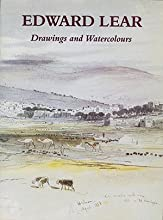 Edward Lear: Drawings and Watercolours