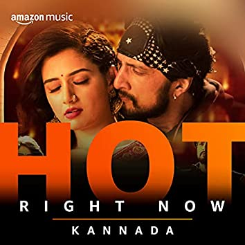 Hot Right Now Kannada
