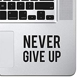 """Never Give Up Sticker Decal MacBook Pro Air 13"""" 15"""" 17"""" Keyboard Keypad Mousepad Trackpad Laptop Retro Vintage Motivationa..."""