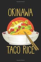Okinawa Taco Rice: Japanese Kitchen Japan Foodie Notebook 6x9 Inches 120 dotted pages for notes, drawings, formulas | Organizer writing book planner diary