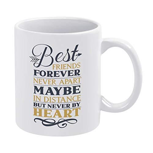 Taza de café de cerámica divertida con texto en inglés «Best Friends Forever Never Apar» de 11 oz