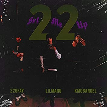 Set Me Up (feat. KmobAngel & Lil Maru)