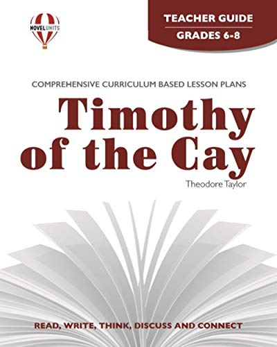 Timothy of the Cay - Teacher Guide by Novel Units
