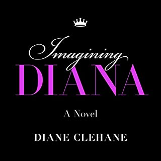 Imagining Diana     A Novel              By:                                                                                                                                 Diane Clehane                               Narrated by:                                                                                                                                 Stina Nielsen                      Length: 5 hrs and 31 mins     8 ratings     Overall 4.0