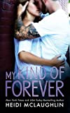 My Kind of Forever: Volume 1 (The Beaumont Series)