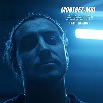 Montrez-moi (feat. Farfadet)