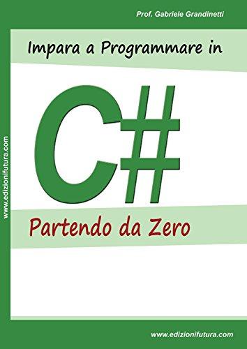 Impara a programmare in C# partendo da zero