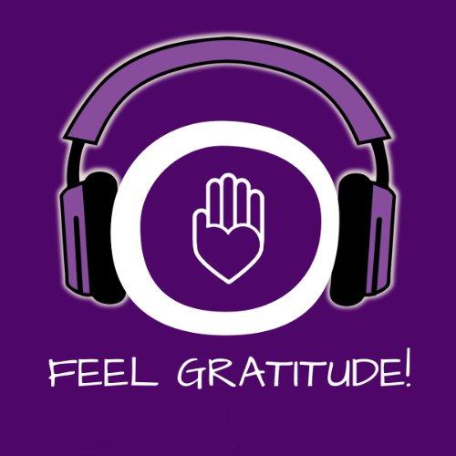 Feel Gratitude! Dankbarkeit empfinden mit Hypnose Titelbild
