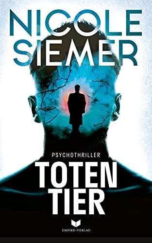 Buchseite und Rezensionen zu 'Totentier: Psychothriller' von Nicole Siemer