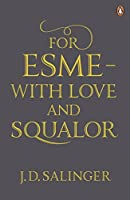 For Esme, with Love and Squalor by J. D. Salinger(2010-02-01)