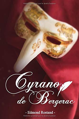Cyrano de Bergerac - Edmond Rostand: Édition illustrée   284 pages Format 15,24 cm x 22,86 cm