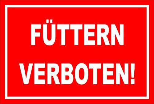 Melis Folienwerkstatt Aufkleber – Füttern verboten - 15x10cm – S00039-004-D -20 Varianten