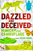 Dazzled and Deceived – Mimicry and Camouflage