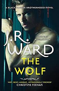The Wolf: Book Two in The Black Dagger Brotherhood Prison Camp