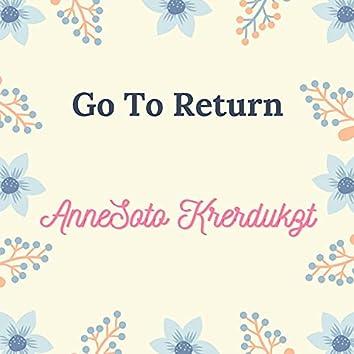 Go To Return