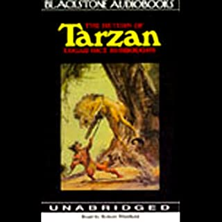 The Return of Tarzan                   By:                                                                                                                                 Edgar Rice Burroughs                               Narrated by:                                                                                                                                 Robert Whitfield                      Length: 8 hrs and 7 mins     235 ratings     Overall 4.3