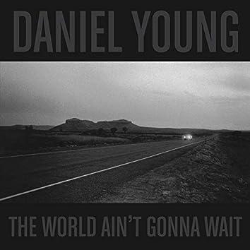The World Ain't Gonna Wait (feat. Sadler Vaden & Trevor Nealon)