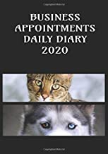 Business Appointments Daily Diary 2020: Daily Planner Appointments with added extras in this Diary for Cat and Dog Walkers/Sitters/Kennels - 7