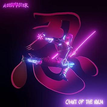 Chant Of The Ninja