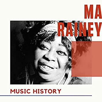 Ma Rainey - Music History