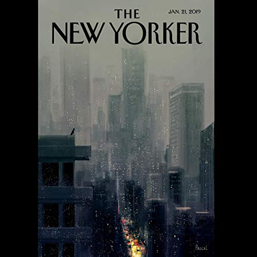 The New Yorker, January 21st 2019 (Joshua Rothman, Dana Goodyear, D. T. Max) audiobook cover art