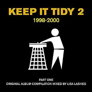 Keep It Tidy 2: 1998 - 2000