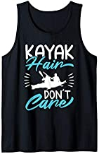 Kayak Hair Don't Care Love To Kayak Kayaker Tank Top