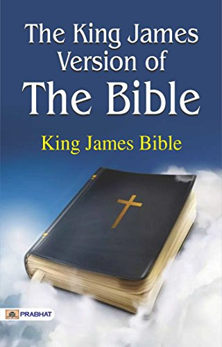 The King James Version of the Bible:Holy Bible -The Illustrated King James Version (English Edition)