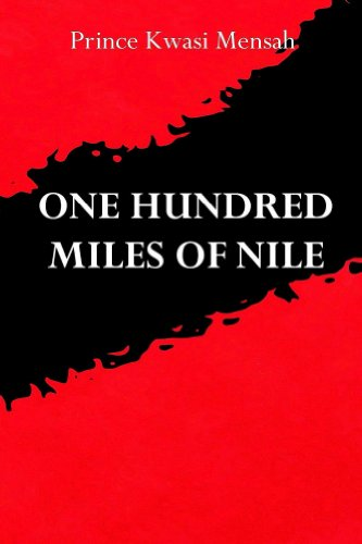 One Hundred Miles of Nile (English Edition)