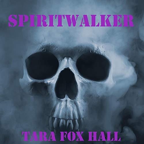Spiritwalker Audiobook By Tara Fox Hall cover art