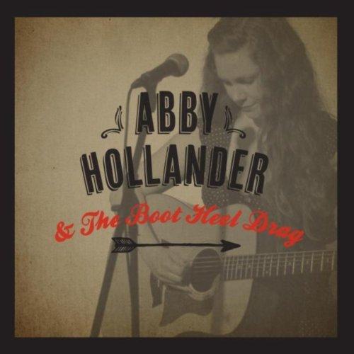 Abby Hollander & the Boot Heel Drag