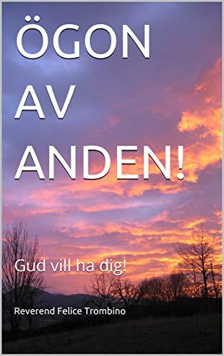 ÖGON AV ANDEN!: Gud vill ha dig! (Swedish Edition)