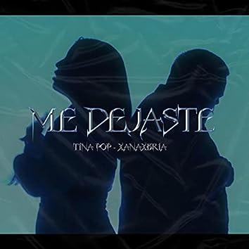 Me Dejaste (feat. Xanaxbria)