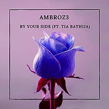 By Your Side (feat. Tia Bathija)