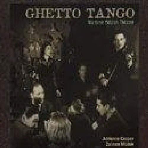 Ghetto Tango/Théâtre Yiddish Pendant La Seconde Guerre Mondiale