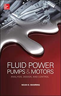 Fluid Power Pumps and Motors: Analysis, Design and Control