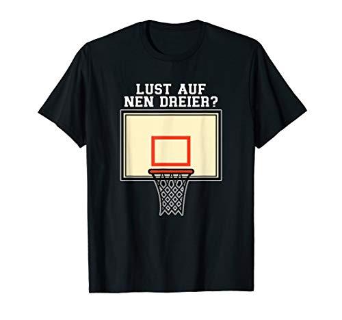 Lust auf nen Dreier? I Basketballer Spieler T-Shirt