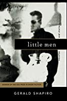 Little Men: Novellas and Stories (Ohio State Univ Prize in Short Fiction)