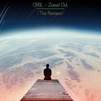 Zoned Out (The Remixes)