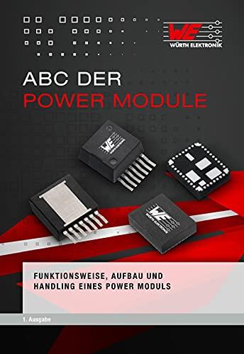 Abc der Power Module: Funktionsweise, Aufbau und Handling eines Power Moduls