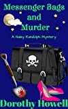 Messenger Bags and Murder (A Haley Randolph Mystery) (English Edition)